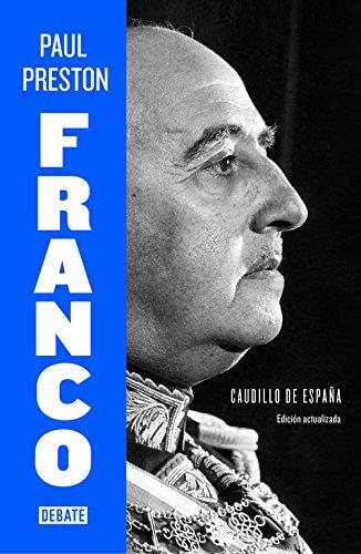 Franco (edición actualizada): Caudillo de España (DEBATE)