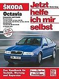 Skoda Octavia Limousine und Combi: Benziner 1,4/1,6/1.8 u.2,0 Ltr./Diesel 1,9 Ltr. TDI //  Reprint der  2, Auflage 2007 (Jetzt helfe ich mir selbst)