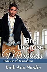 Her Devilish Marquess (Marriage by Arrangement Book 2) (English Edition)