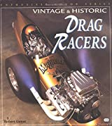 Vintage and Historic Drag Racers (Enthusiast color series)