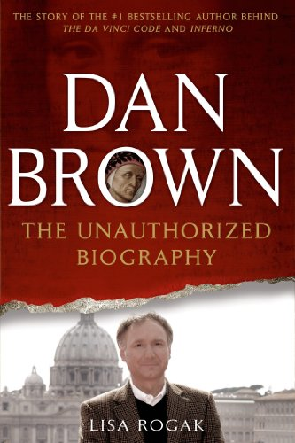 Dan Brown: The Unauthorized Biography (English Edition) eBook ...
