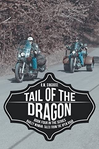 Tail of the Dragon: Harley Woman: Tales From The Open