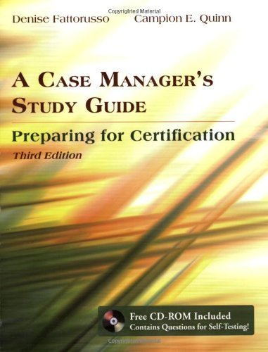 A Case Manager's Study Guide: Preparing for Certification by Denise Fattorusso (2007-03-30)