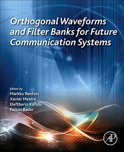 orthogonal-waveforms-and-filter-banks-for-future-communication-systems