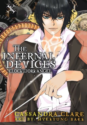 Clockwork Angel: The Mortal Instruments Prequel: Volume 1 of The Infernal Devices Manga (Infernal Devices: Manga)