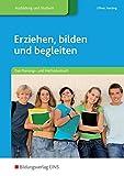 Erziehen, bilden und begleiten: Das Planungs- und Methodenbuch: Schülerband