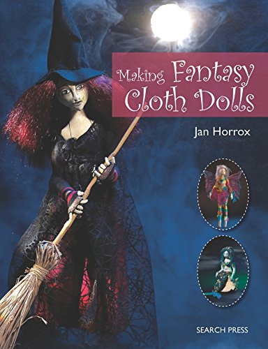 Making Fantasy Cloth Dolls Cover Image