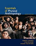 Cengage Advantage Book: Essentials of Physical Anthropology by Robert Jurmain (2010-03-10)