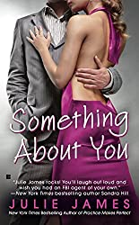 Something About You (FBI/US Attorney Book 1)