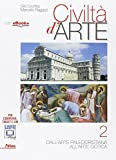 Civiltà d'arte. Per le Scuole superiori. Con e-book. Con espansione online: 2