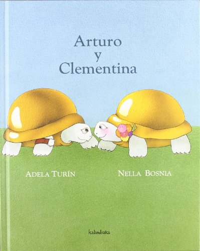 Arturo y Clementina/ Arthur and Clementine