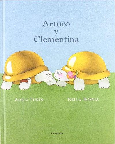 Arturo y Clementina (libros para soñar) por Adela Turin