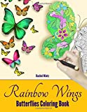 Rainbow Wings - Butterflies Coloring Book - Adults: Detailed Butterfly Patterns, Delightful Spring & Flowers Designs