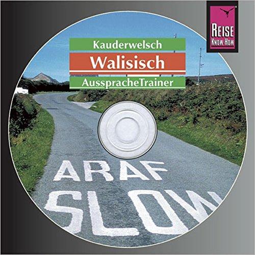Reise Know-How Kauderwelsch AusspracheTrainer Walisisch (Audio-CD): Kauderwelsch-CD
