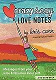 Scarica Libro Crazy Sexy Love Notes (PDF,EPUB,MOBI) Online Italiano Gratis