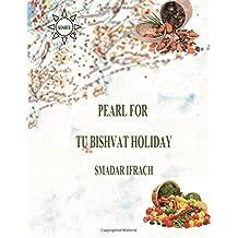 pearl for Tu Bishvat holiday: English