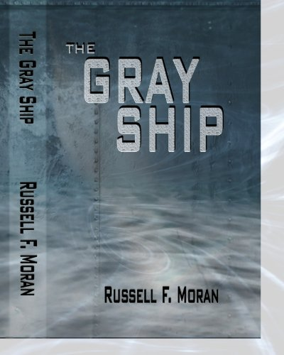 ebook: The Gray Ship: Book One in The Time Magnet Series (B00ENIM9PE)