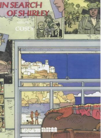 In Search of Shirley: v. 1 by Cosey (2003-01-04)