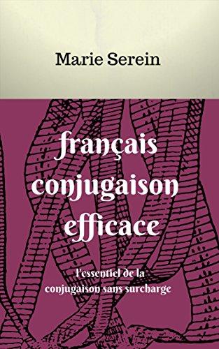 Couverture du livre français conjugaison efficace: l'essentiel de la conjugaison sans surcharge