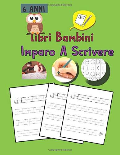 Libri Bambini 6 Anni Imparo A Scrivere: Libri