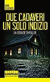 eBook Gratis da Scaricare Due cadaveri un solo indizio (PDF,EPUB,MOBI) Online Italiano