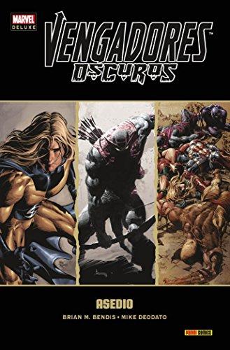 Vengadores Oscuros 3. Asedio (MARVEL DELUXE) por Michael Bendis