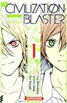 The Civilization Blaster - Zetsuen no Tempest Edition simple Tome 1