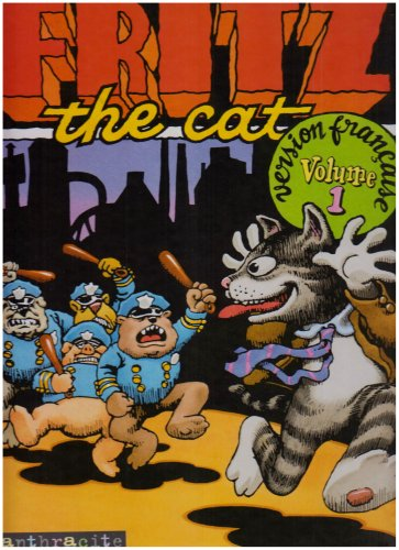 FRITZ THE CAT. : Volume 1