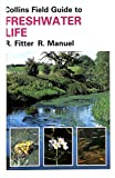 Field guide to the freshwater life of Britain and north-west Europe by Richard Fitter front cover