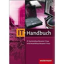 IT-Handbuch. IT-Systemkaufmann/-frau, Informatikkaufmann/-frau