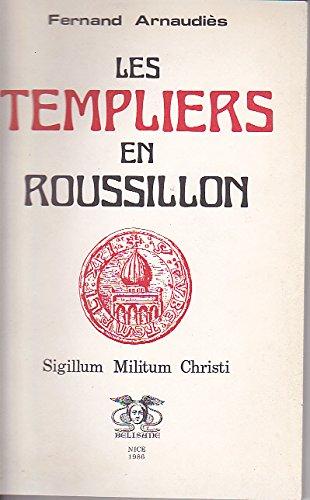 Les Templiers en Roussillon par Arnoudères