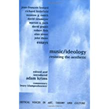 Music and Ideology: Resisting the Aesthetic