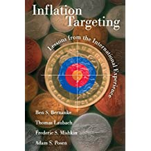 Inflation Targeting: Lessons from the International Experience