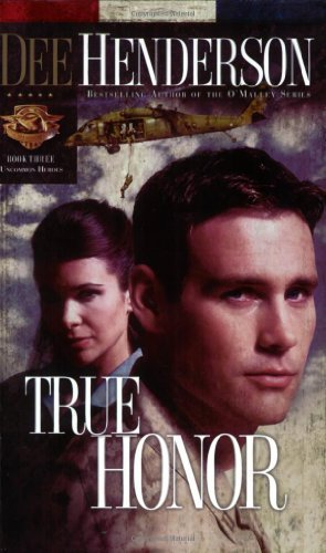 True Honor (Uncommon Heroes, Book 3) by Henderson, Dee (2005) Paperback