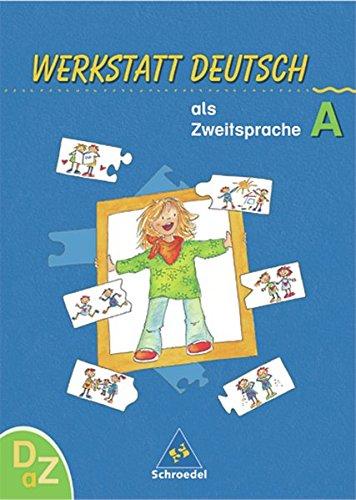 Werkstatt Deutsch als Zweitsprache, Arbeitsheft. Per la Scuola elementare