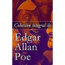 Colección integral de Edgar Allan Poe: Cuentos y Poemas