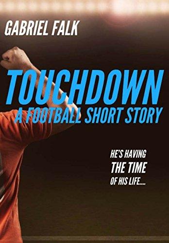 Touchdown: A Football Short Story por Gabriel S Falk