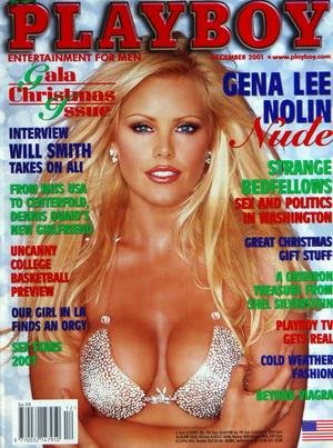 PLAYBOY EDITION US du 01/12/2001 - GENA LEE NOLIN NUDE - STRANGE BEDFELLOWS - GREAT CHRISTMAS GIFT STUFF - WILL SMITH - DENNIS QUAID - UOUR GIRL IN LA FINDS AN ORGY - BEYOND VIAGRA - COLD WEATHER FASHION