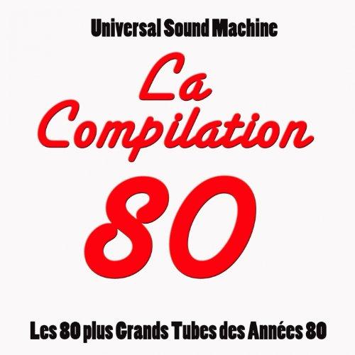 La compilation 80 (Les 80 plus...