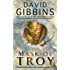 The Mask of Troy (Jack Howard Series Book 5)