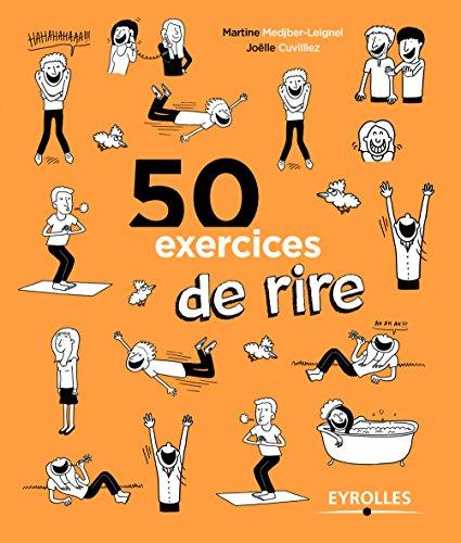 50 exercices de rire par Martine Medjber-Leignel