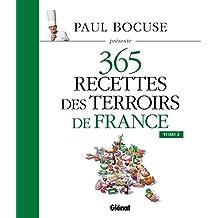 Paul Bocuse présente 365 recettes des terroirs de France: Tome 2