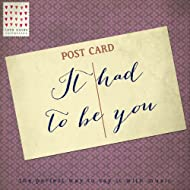 It Had to Be You - Love Notes Collection