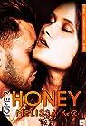 Honey, tome 2 par K.C