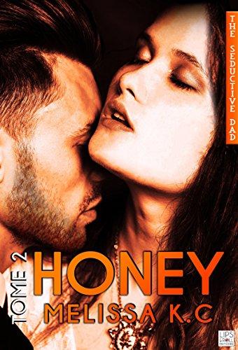 Honey - Tome 2 par [K.C, Mélissa]