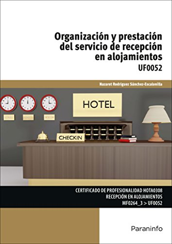 Organización y prestación del servicio de recepción en alojamientos por NAZARET RODRÍGUEZ SÁNCHEZ ESCALONILLA