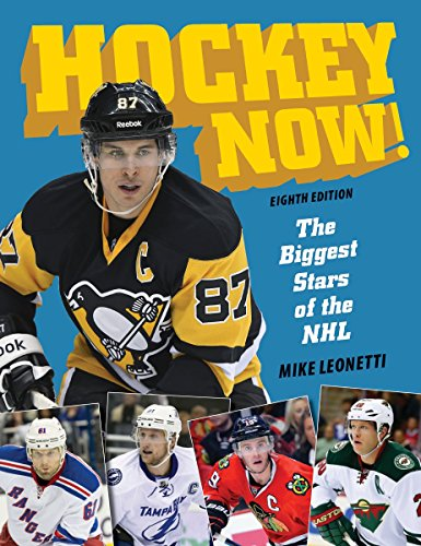 Hockey Now!: The Biggest Stars of the NHL por Mike Leonetti