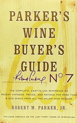 Parker's Wine Buyer's Guide por Robert Parker