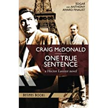 One True Sentence: A Hector Lassiter novel
