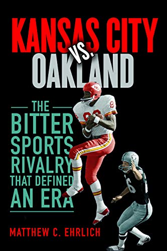 Kansas City Royals Kauffman Stadium (Kansas City vs. Oakland: The Bitter Sports Rivalry That Defined an Era (Sport and Society))